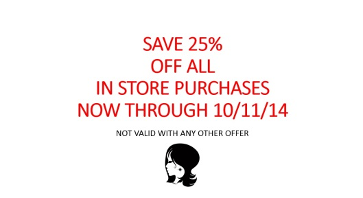 25% off ends oct 11 2014